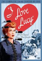 Cover image for I love Lucy. Season 3, Complete