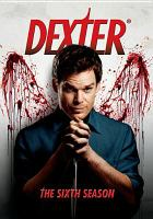 Cover image for Dexter. Season 6, Complete