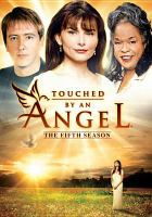 Cover image for Touched by an angel. Season 5, Complete