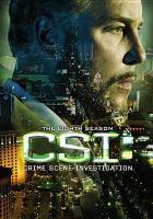 Cover image for CSI. Season 08, Disc 1 Crime scene investigation