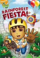 Cover image for Go Diego go! Rainforest fiesta!
