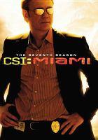 Cover image for CSI: Miami. Season 7, Complete [videorecording DVD]