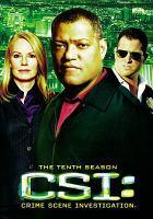Cover image for CSI. Season 10, Disc 1 Crime scene investigation