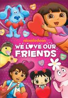 Cover image for We love our friends [videorecording DVD]