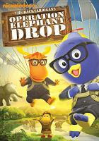 Imagen de portada para The Backyardigans. Operation elephant drop