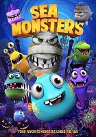 Cover image for Sea monsters [videorecording DVD]