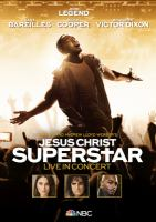 Cover image for Tim Rice and Andrew Lloyd Webber's Jesus Christ superstar [sound recording CD] : live in concert : original soundtrack of the NBC Television event.