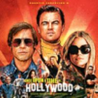 Cover image for Once upon a time in Hollywood [sound recording CD] : original motion picture soundtrack.