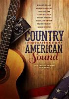 Cover image for Country : portraits of an American sound [videorecording DVD]