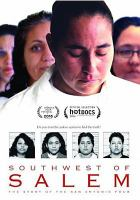 Cover image for Southwest of Salem [videorecording DVD] : the story of the San Antonio Four