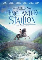 Cover image for Albion : the enchanted stallion [videorecording DVD]