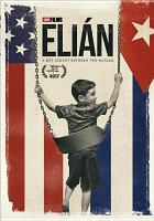 Cover image for Elian [videorecording DVD]