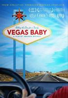 Cover image for Vegas baby [videorecording DVD]