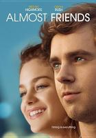 Cover image for Almost friends [videorecording DVD]