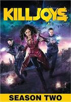 Cover image for Killjoys. Season 2, Complete [videorecording DVD].