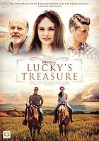 Cover image for Lucky's treasure [videorecording DVD]