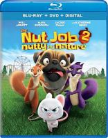 Cover image for The nut job 2 [videorecording Blu-ray] : nutty by nature