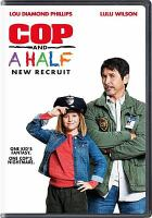 Cover image for Cop and a half [videorecording DVD] : new recruit