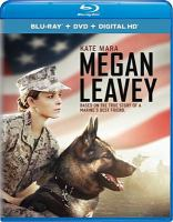 Cover image for Megan Leavey [videorecording Blu-ray]