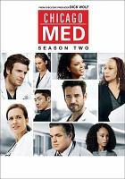 Imagen de portada para Chicago Med. Season 02, Complete [videorecording DVD]