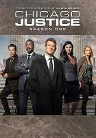 Cover image for Chicago justice. Season 1, Complete [videorecording DVD]