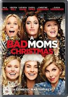 Cover image for A bad moms Christmas [videorecording DVD]