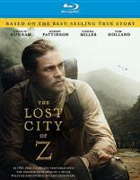 Cover image for The lost city of Z [videorecording Blu-ray]