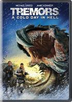 Cover image for Tremors : a cold day in Hell [videorecording DVD]