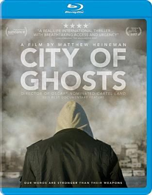 Cover image for City of ghosts [Videorecording Blu-ray]