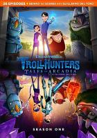 Cover image for Trollhunters : tales of Arcadia. Season 1, Complete [videorecording DVD]