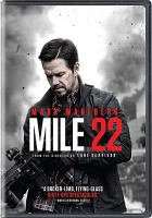 Cover image for Mile 22 [videorecording DVD]
