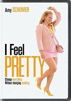 Cover image for I feel pretty [videorecording DVD]