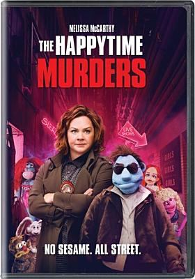 Cover image for The happytime murders [videorecording DVD]