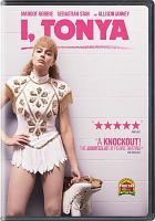 Cover image for I, Tonya [videorecording DVD]
