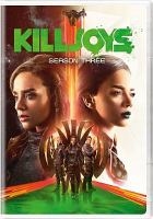Cover image for Killjoys. Season 3, Complete [videorecording DVD].
