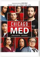 Cover image for Chicago Med. Season 03, Complete [videorecording DVD].