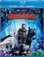 Cover image for How to train your dragon [videorecording Blu-ray] : The hidden world