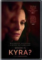 Cover image for Where is Kyra? [videorecording DVD]