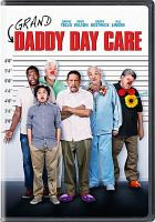 Cover image for Grand-daddy day care [videorecording DVD]