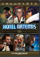 Cover image for Hotel Artemis [videorecording DVD]