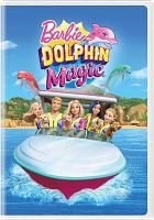Cover image for Barbie. Dolphin magic [videorecording DVD]