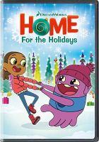 Imagen de portada para Home for the holidays [videorecording DVD] (Animated).