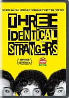 Cover image for Three identical strangers [videorecording DVD]
