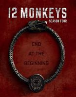 Cover image for 12 monkeys. Season 4, Complete [videorecording Blu-ray]