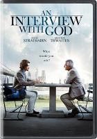 Cover image for An interview with God [videorecording DVD]