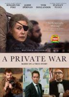 Imagen de portada para A private war [videorecording DVD]