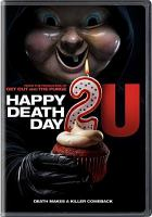 Cover image for Happy death day 2U [videorecording DVD]