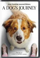 Cover image for A dog's journey [videorecording DVD]