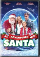 Cover image for My adventures with Santa [videorecording DVD]