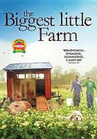 Cover image for The biggest little farm [videorecording DVD]